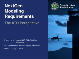 NextGen Modeling Requirements
