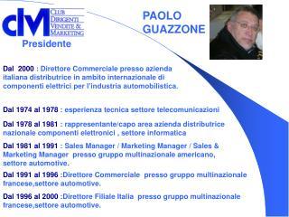 Dal 1974 al 1978  : esperienza tecnica settore telecomunicazioni