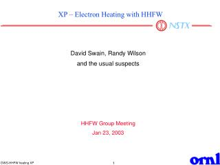 XP – Electron Heating with HHFW