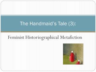 The Handmaid's Tale (3):
