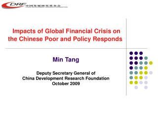 Impacts of Global Financial Crisis on the Chinese Poor and Policy Responds