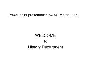 Power point presentation NAAC March-2009.