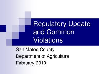 Regulatory Update and Common Violations