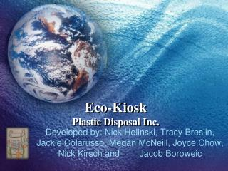 Eco-Kiosk Plastic Disposal Inc.