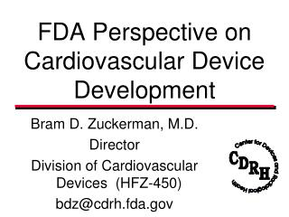 FDA Perspective on Cardiovascular Device Development