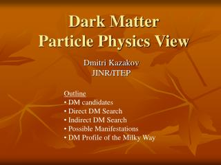 Dark Matter Particle Physics View