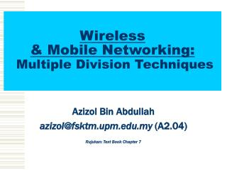 Wireless  & Mobile Networking: Multiple Division Techniques