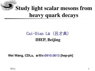 Study light scalar mesons from heavy quark decays