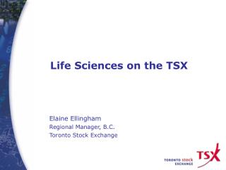 Life Sciences on the TSX