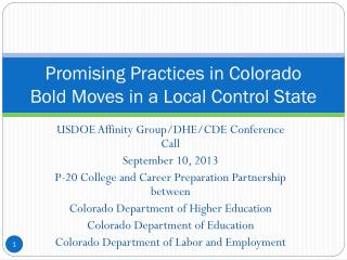 Promising Practices in Colorado Bold Moves in a Local Control State