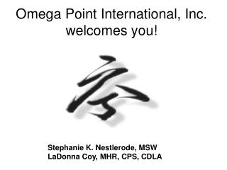 Omega Point International, Inc. welcomes you!