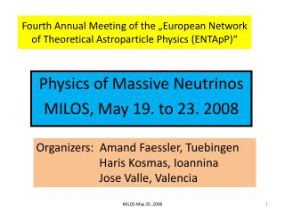 "Fourth Annual Meeting of the ""European Network of Theoretical Astroparticle Physics (ENTApP)"""
