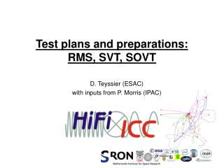 Test plans and preparations:  RMS, SVT, SOVT