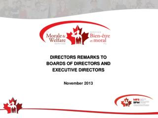 DIRECTORS REMARKS TO  BOARDS OF DIRECTORS AND  EXECUTIVE DIRECTORS
