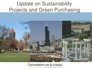 Update on Sustainability Projects and Green Purchasing