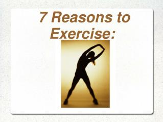 7 Reasons For Exercise