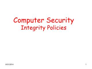 Computer Security Integrity Policies