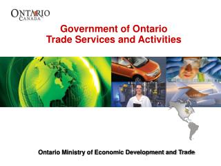 Government of Ontario  Trade Services and Activities