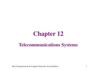 Chapter 12 Telecommunications Systems
