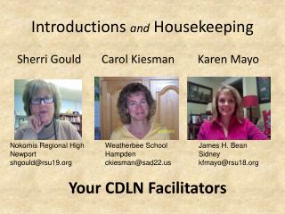 Introductions  and  Housekeeping