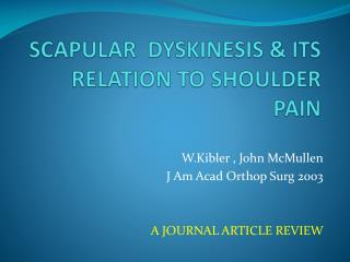 SCAPULAR  DYSKINESIS & ITS  RELATION TO SHOULDER PAIN