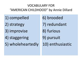 "VOCABULARY FOR  ""AMERICAN CHILDHOOD"" by Annie Dillard"