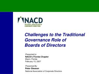 Challenges to the Traditional Governance Role of  Boards of Directors