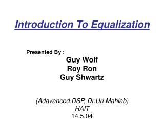 Introduction To Equalization