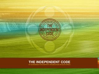 THE INDEPENDENT CODE  OF GOVERNANCE FOR NONPROFIT ORGANISATIONS IN SOUTH AFRICA