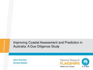 Improving Coastal Assessment and Prediction in Australia: A Due Diligence Study