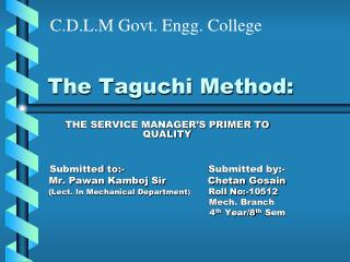 The Taguchi Method: