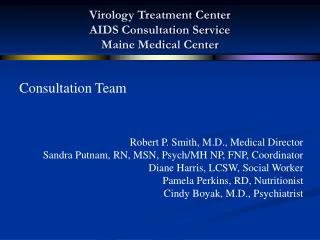 Virology Treatment Center AIDS Consultation Service Maine Medical Center