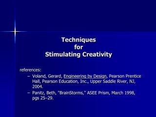 Techniques for Stimulating Creativity