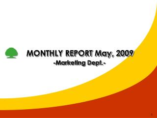 MONTHLY REPORT May, 2009