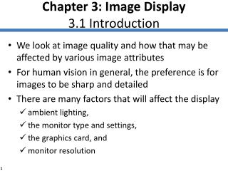 Chapter 3: Image Display 3.1 Introduction