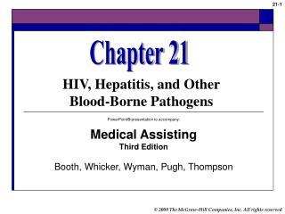 PowerPoint® presentation to accompany: Medical Assisting Third Edition Booth, Whicker, Wyman, Pugh, Thompson
