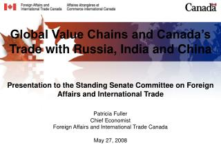 Global Value Chains and Canada's Trade with Russia, India and China