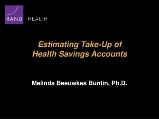 Estimating Take-Up of  Health Savings Accounts