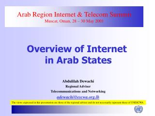 Arab Region Internet & Telecom Summit Muscat, Oman, 28 – 30 May 2001