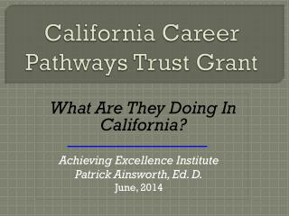 California Career Pathways Trust Grant