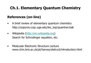 Ch.1. Elementary Quantum Chemistry