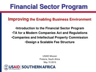 Improving  the Enabling Business Environment Introduction to the Financial Sector Program
