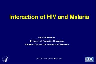 Interaction of HIV and Malaria
