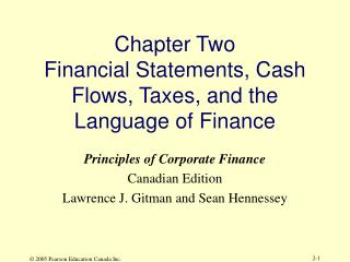 Chapter Two Financial Statements, Cash Flows, Taxes, and the Language of Finance