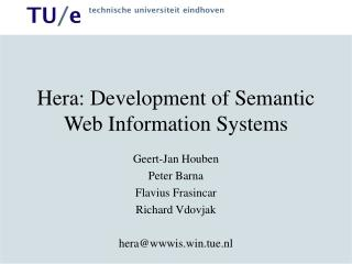 Hera: Development of Semantic Web Information Systems