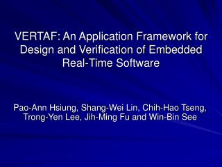 VERTAF: An Application Framework for Design and Verification of Embedded Real-Time Software
