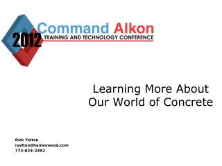 Learning More About Our World of Concrete