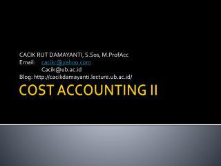 COST ACCOUNTING II