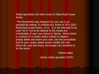 Media specialists and other lovers of Black-Eyed Susan books,