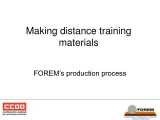 Making distance training materials